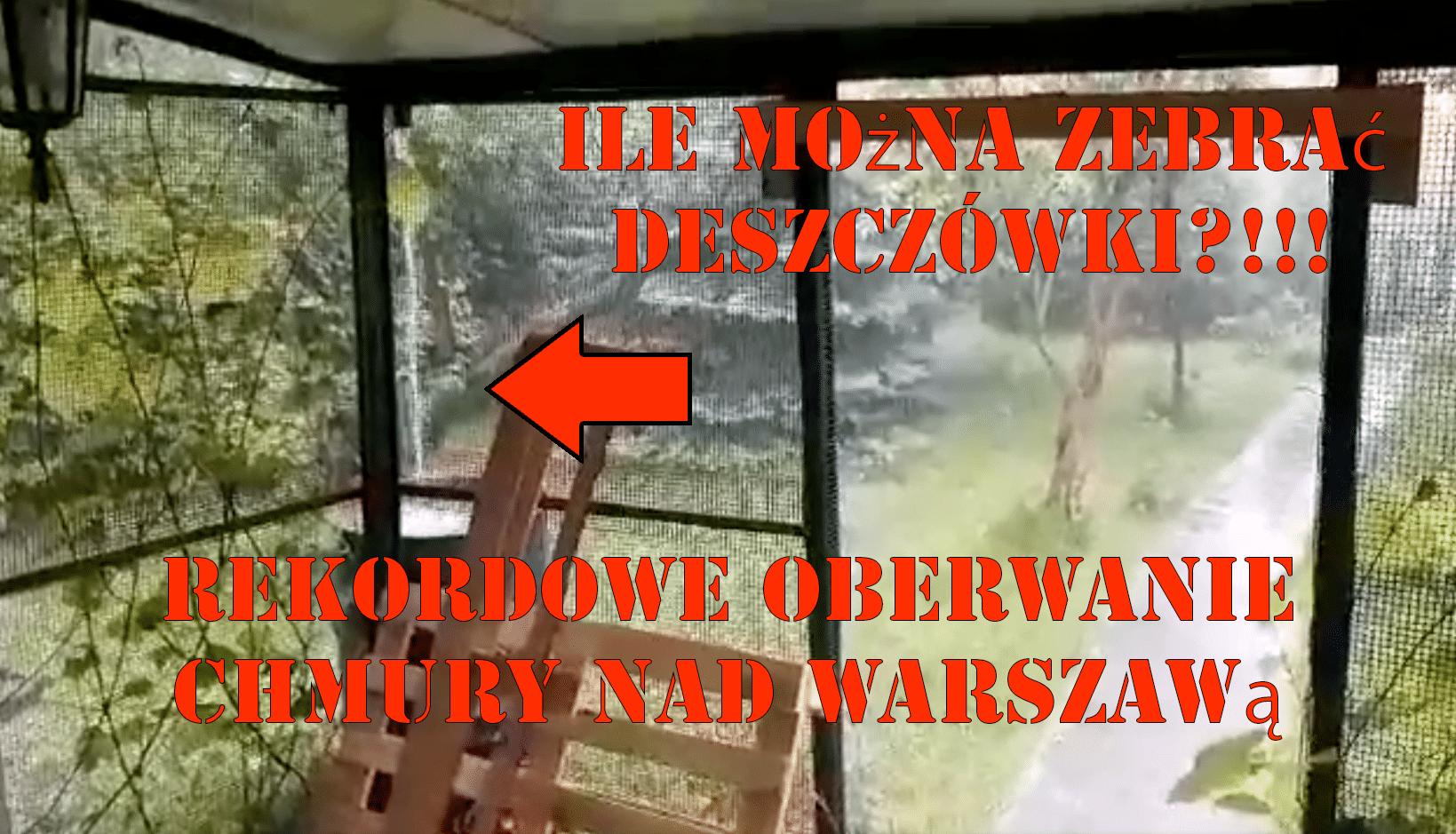 Ile można zebrać deszczówki? Rekordowa ulewa w Warszawie - wideo (ilustracja)